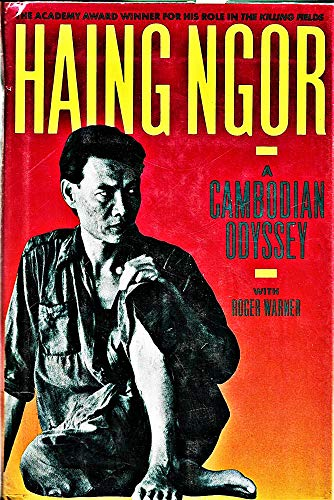 9780025893306: Haing Ngor: A Cambodian Odyssey