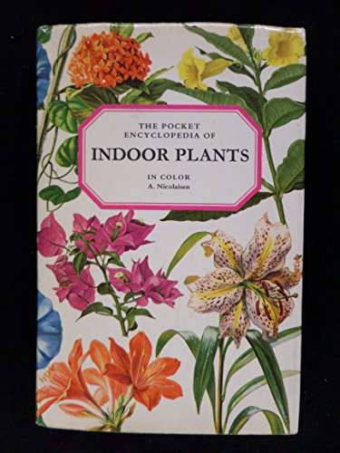 9780025895003: The Pocket Encyclopedia of Indoor Plants in Color [Hardcover] by