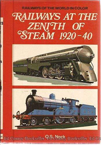 9780025897106: Railways at the Zenith of Steam, 1920-40,