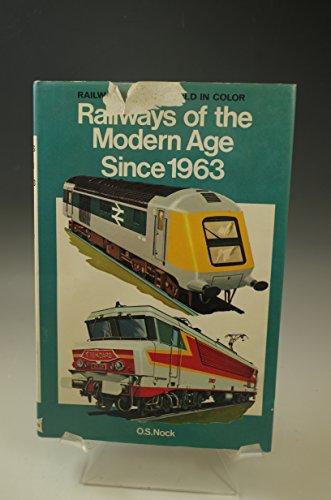 9780025897601: Railways of the Modern Age Since 1963