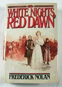 9780025898509: White Nights, Red Dawn