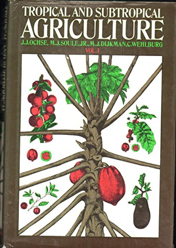 9780025924208: Tropical and Subtropical Agriculture