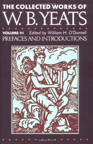 9780025925519: Prefaces and Introductions: Collected Works of w.b. Yeats, Vol 6