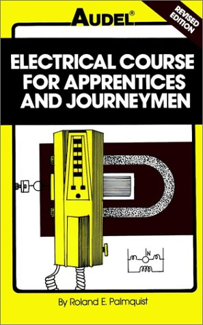 9780025945500: Electrical Course for Apprentices and Journeymen, 3rd Edition