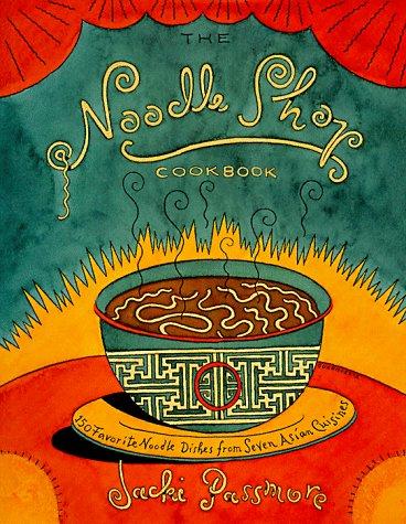9780025947054: The Noodle Shop Cookbook