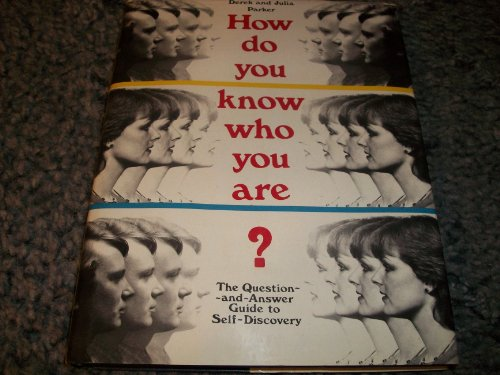 9780025947207: How Do You Know Who You Are?: The Question-And-Answer Guide to Self-Discovery