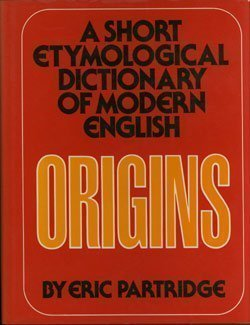 9780025948402: Origins: A Short Etymological Dictionary of Modern English