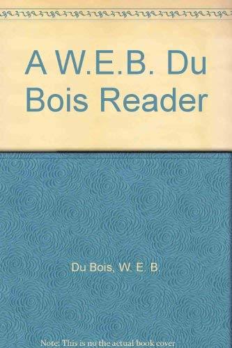 9780025951006: A W.E.B. Du Bois Reader