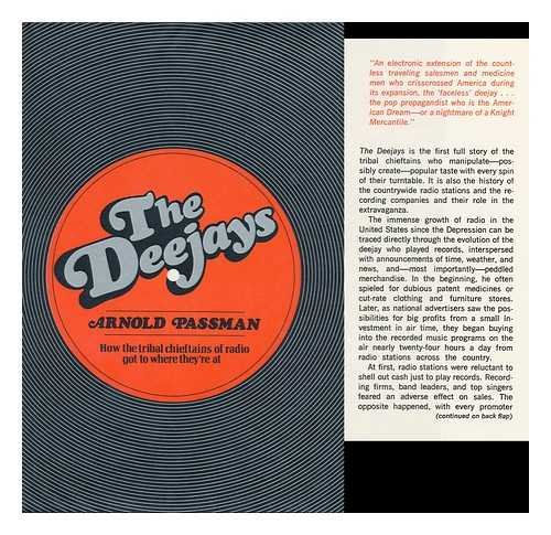 9780025951709: The Deejays: how the tribal chieftains of radio got to where they're at.