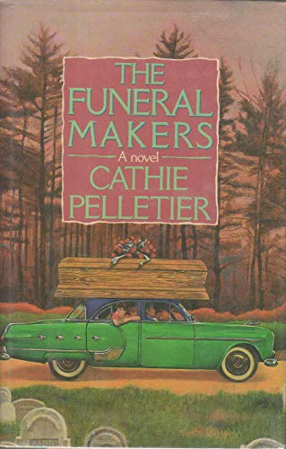 THE FUNERAL MAKERS: Pelletier, Cathie