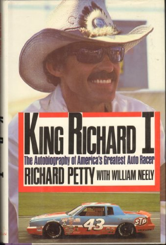 9780025959101: King Richard I: The Autobiography of America's Greatest Auto Racer