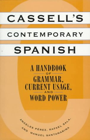 9780025959156: Cassell's Contemporary Spanish: A Handbook of Grammar, Current Usage, and Word Power