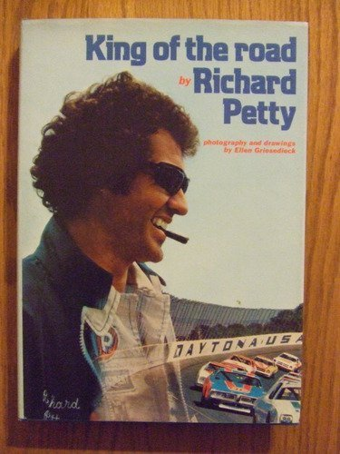 King of the Road (002596030X) by Richard Petty