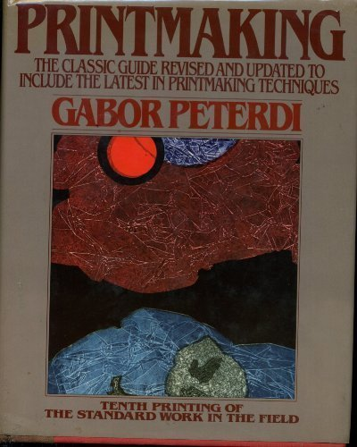 Printmaking: Methods Old and New: Peterdi, Gabor