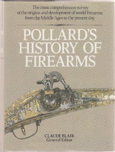 9780025976306: Pollard's History of Firearms