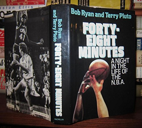 9780025977709: Forty-Eight Minutes: A Night in the Life of the N.B.A.