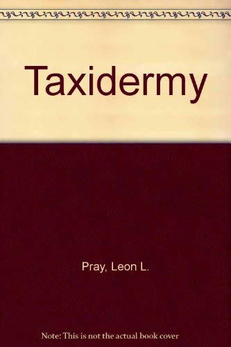 9780025987906: Taxidermy
