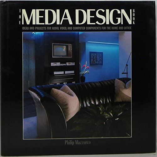 9780026002608: Media Design Book: Ideas and Projects for Audio, Video, and Computer Components for the Home and Office