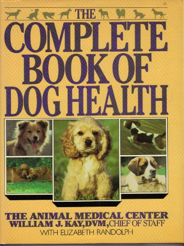 9780026009300: The Complete book of dog health