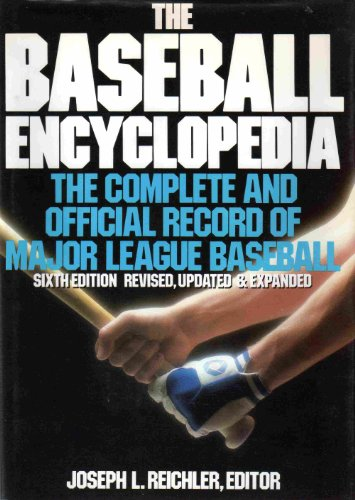 9780026019309: The Baseball Encyclopedia: The Complete and Official Record of Major League Baseball