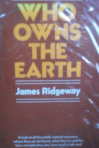 9780026033008: Who Owns the Earth