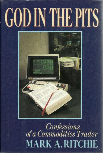9780026035316: God in the Pits: Confessions of a Commodities Trader