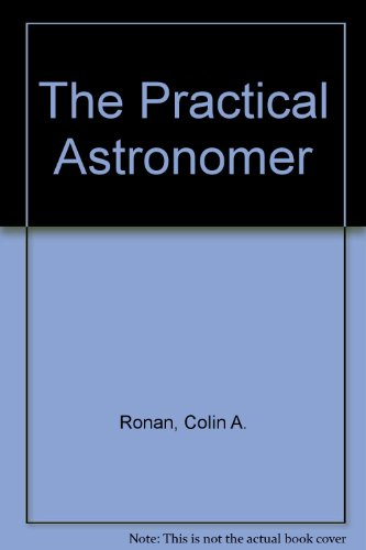 9780026045001: The Practical Astronomer
