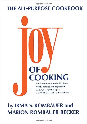 JOY OF COOKING: Irma S. Rombauer;
