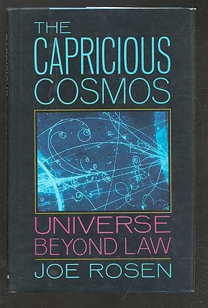 9780026049313: The Capricious Cosmos: Universe Beyond Law