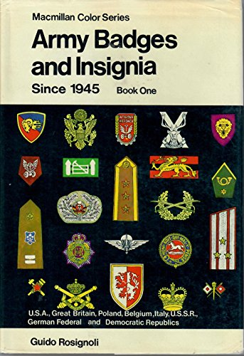 Army Badges & Insignia Since 1945, Book 1: USA, Great Britain, Poland, Belgium, Italy, USSR, ...