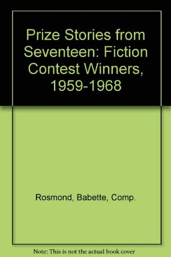 9780026051101: Prize Stories from Seventeen: Fiction Contest Winners, 1959-1968