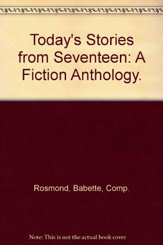 9780026051200: Today's Stories from Seventeen, a Fiction Anthology