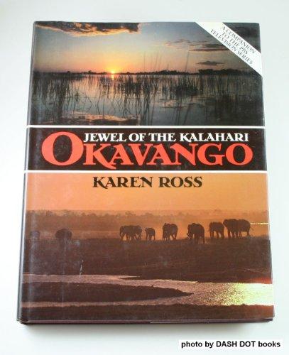 9780026051507: Okavango: Jewel of the Kalahari