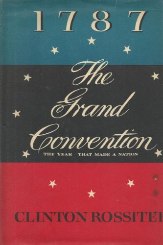 9780026052405: 1787: The Grand Convention