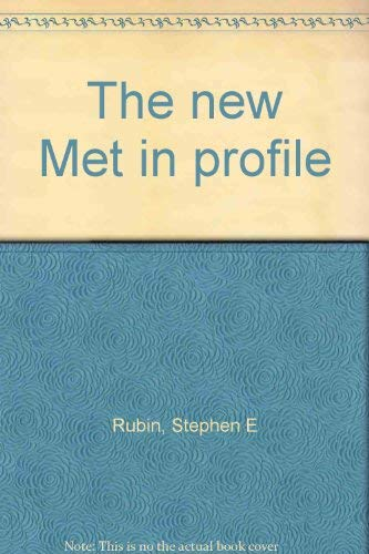 9780026058001: The new Met in profile