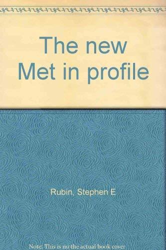 9780026058001: The new Met in profile