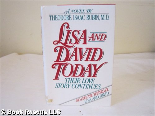 9780026058605: Lisa and David Today: Their Healing Journey from Childhood and Pain into Love and Life