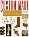 9780026059602: Custom Made: A Catalogue of Personalized and Handcrafted Items