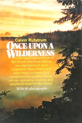 9780026063302: Once upon a Wilderness