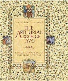 The Arthurian Book of Days: The Greatest: Matthews, Caitlin, Matthews,