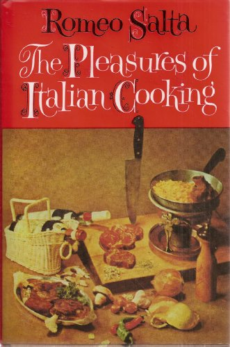 9780026067904: The Pleasures of Italian Cooking