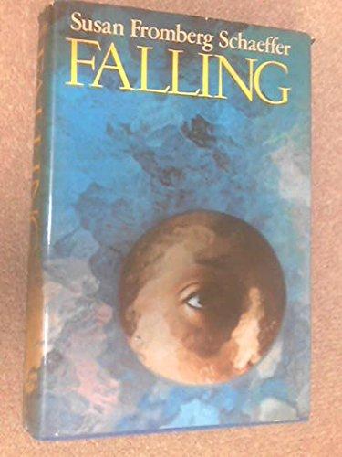 Falling.: Susan Fromberg. Schaeffer