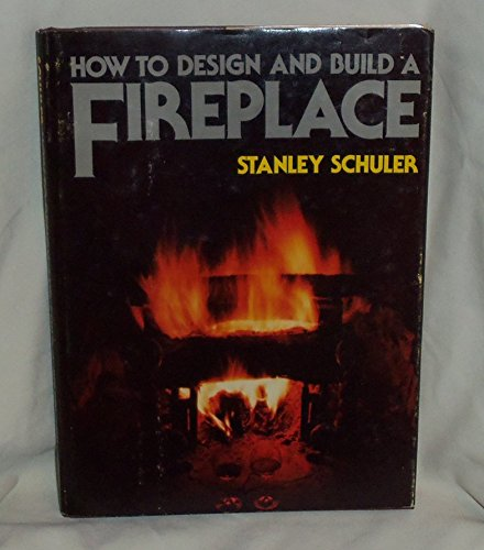 9780026073608: How to design and build a fireplace