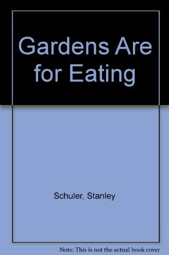 9780026074100: Gardens Are for Eating
