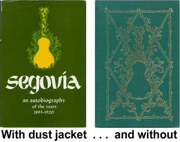 Segovia: An Autobiography of the Years 1893-1920