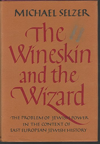 9780026096409: The wineskin and the wizard