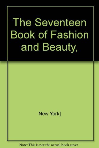 9780026097208: The 'Seventeen' Book of Fashion and Beauty