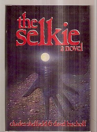 The Selkie: Sheffield, Charles;Bischoff, David