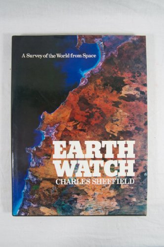 9780026100908: Earthwatch, a Survey of the World from Space