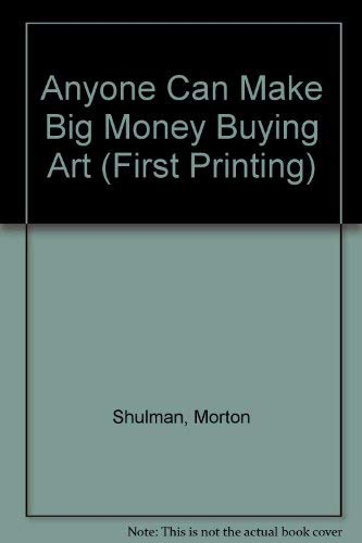 9780026105606: Anyone can make big money buying art